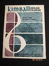 Kimball organ course part 1 student manual