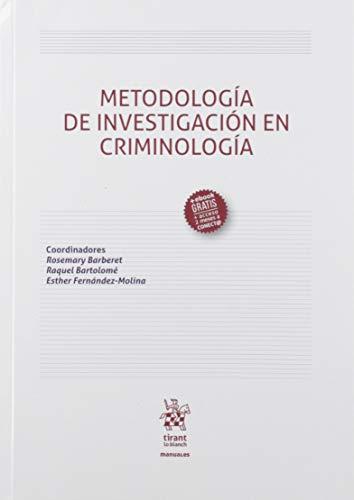 Metodología De Investigación En Criminología: 1 (Manuales de Derecho Penal)