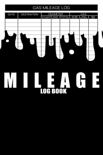 Mileage Log Book: Simple Gas Mileage Journal For Car Tracking Odometer And Gas Driving Cars And Trucks Record Notebook