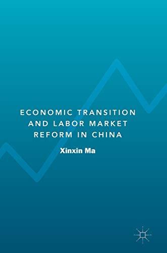 Economic Transition and Labor Market Reform in China