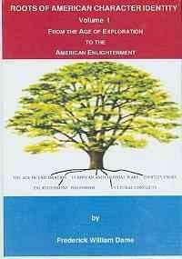 Roots of American Character Identity: From the Age of Exploration to the American Enlightenment