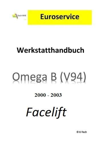 Réparation Instructions/atelier manuel (CD) Opel Omega B facelift