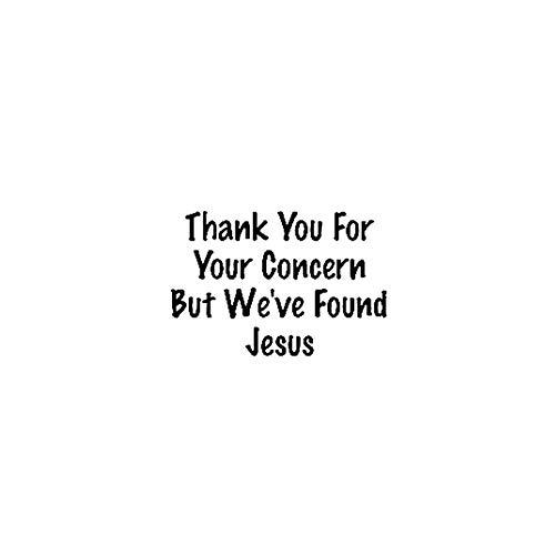 Autoaufkleber Vielen Dank für Ihre Sorge, aber wir haben Jesus Vinyl Auto Motorrad Aufkleber Aufkleber 17.8CM * 12CM finanzieren-Schwarz