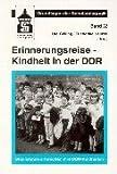 Erinnerungsreise - Kindheit in der DDR: Studierende erforschen ihre DDR-Kindheiten