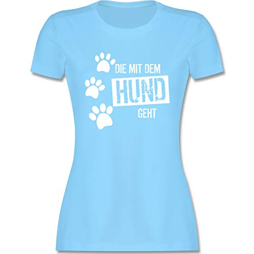 Hunde - Die mit dem Hund geht - L - Hellblau - Shirt Damen Spruch Hund - L191 - Tailliertes Tshirt für Damen und Frauen T-Shirt