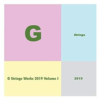 G Strings Works 2019 Volume I