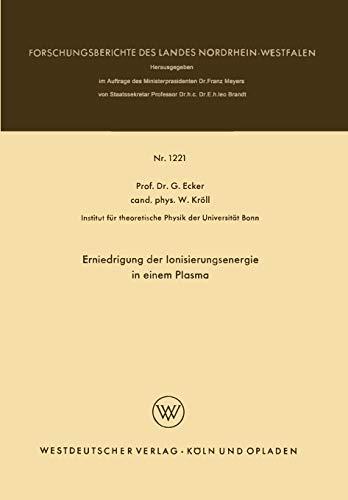 Erniedrigung der Ionisierungsenergie in einem Plasma (Forschungsberichte des Landes Nordrhein-Westfalen, 1221, Band 1221)