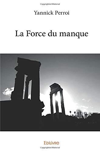 La Force du manque