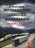 A Text on International Logistics Management