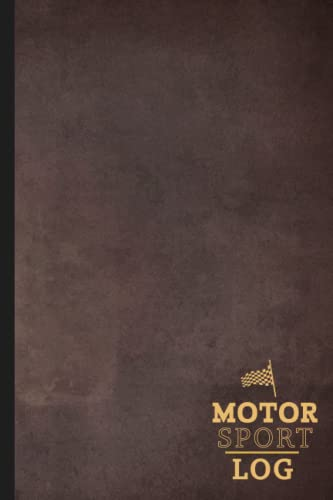 Compare Textbook Prices for Motorsport Log: Racing Journal for Circuits, Drag, Drift, Time Attack & Competitive Racers. Track and Record Your Fastest Times  ISBN 9798494853332 by Here, Everything