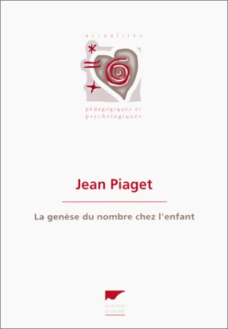 LA GENESE DU NOMBRE CHEZ L'ENFANT. 7ème édition PDF Books