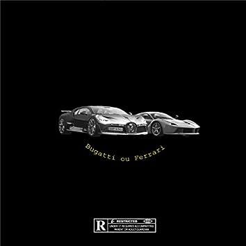 Bugatti ou Ferrari