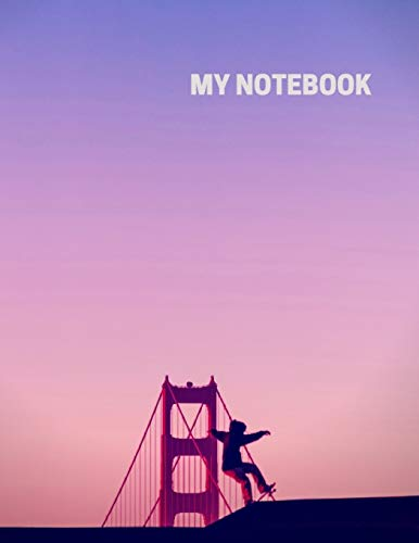 My Notebook. For Skateboarding Fans. Blank Lined Planner Journal Diary.