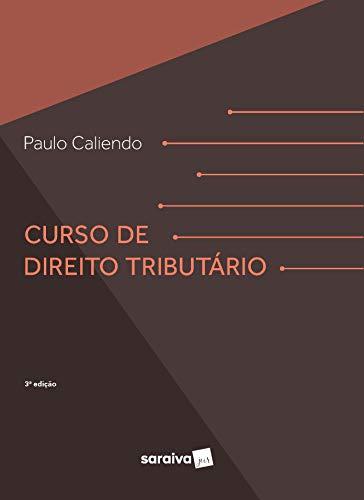 Curso de Direito Tributário - 3ª edição de 2020