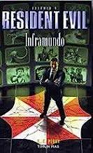 Inframundo (NO USAR Resident Evil)