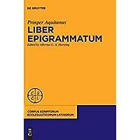 Liber Epigrammatum (Corpus Scriptorum Ecclesiasticorum Latinorum) (Latin Edition)【洋書】 [並行輸入品]