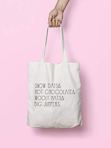 Snow Days Hot Chocolate Wooly Hats Big Jumpers - Bolsa con asas largas, lavables y reutilizables, gran elección para regalo