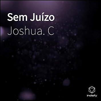 Sem Juízo  (Remix) (Prod by Coolkid)