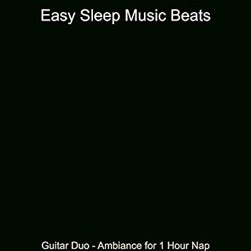 Guitar Duo - Ambiance for 1 Hour Nap