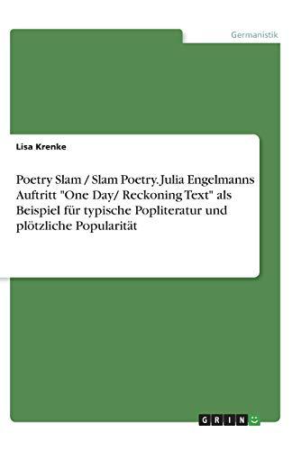 Poetry Slam / Slam Poetry. Julia Engelmanns Auftritt
