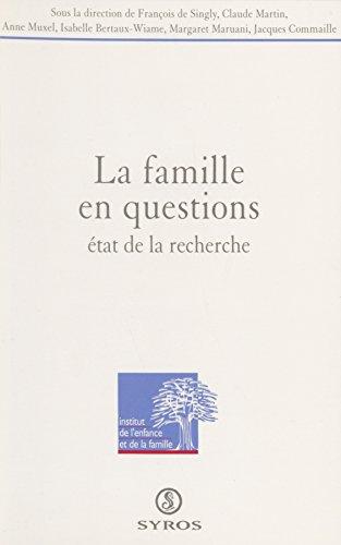 La famille en questions: État de la recherche (Idef) (French Edition)
