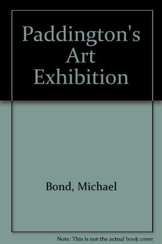 Paddington's Art Exhibition