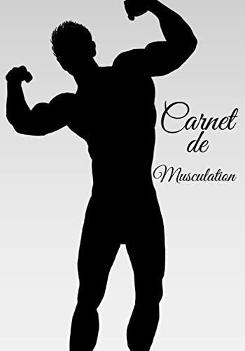Carnet de Musculation: Un carnet complet pour tous les pratiquants de musculation avec la possibilité d'y inscrire ses programmes sur 2 mois.109 pages
