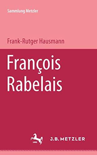 François Rabelais (Sammlung Metzler)