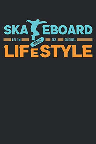 Skateboard Lifestyle: Skateboard Original Lifestyle Tricks Skatepark Skateboarding - 120 Sides Lined Notebook and Jounal