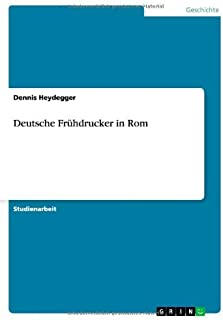 Deutsche Frühdrucker in Rom (German Edition)
