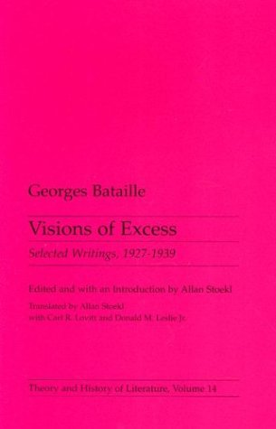 Visions of Excess: Selected Writings, 1927-1939 (Theory and History of Literature)の詳細を見る