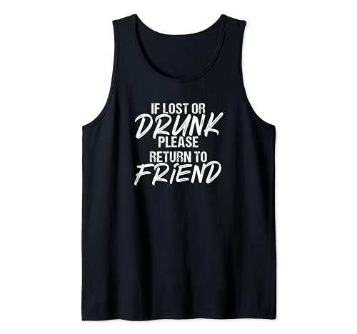 Divertido si está perdido o borracho Por favor regresa a la pareja de amigos Camiseta sin Mangas