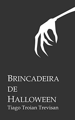 Brincadeira de Halloween (Portuguese Edition)