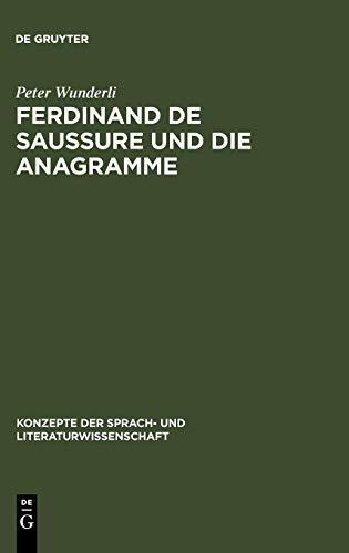 Ferdinand de Saussure und die Anagramme: Linguistik und Literatur: 14