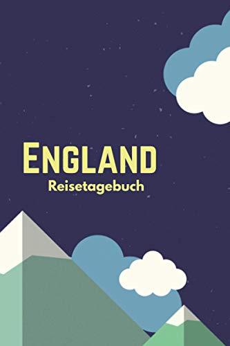 England Reisetagebuch: Ausfüllbares Reisejournal | Perfektes Geschenk für Weltenbummler zur England Reise | Checklisten | Tagebuch für Urlaub, Ferien, ... Au Pair, Schüleraustausch, Weltreise