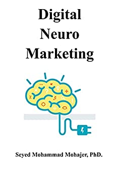 DigitalNeuroMarketing by [Seyed Mohammad Mohajer]