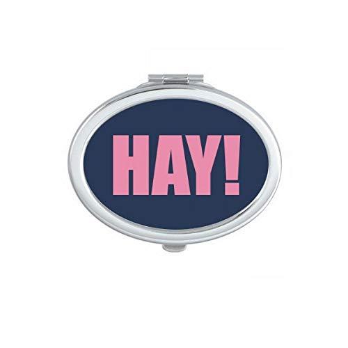 DIYthinker Hay Quote Zwart Moedigen Positieve Hallo Ovaal Compact Make-up Spiegel Draagbare Leuke Hand Pocket Spiegels Gift