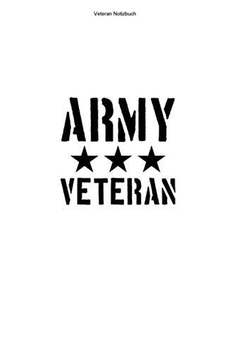 Veteran Notizbuch: 100 Seiten   Linierter Inhalt   Militär Krieg Marine Krieger Kämpfer Stolz Rente Geschenk Soldat