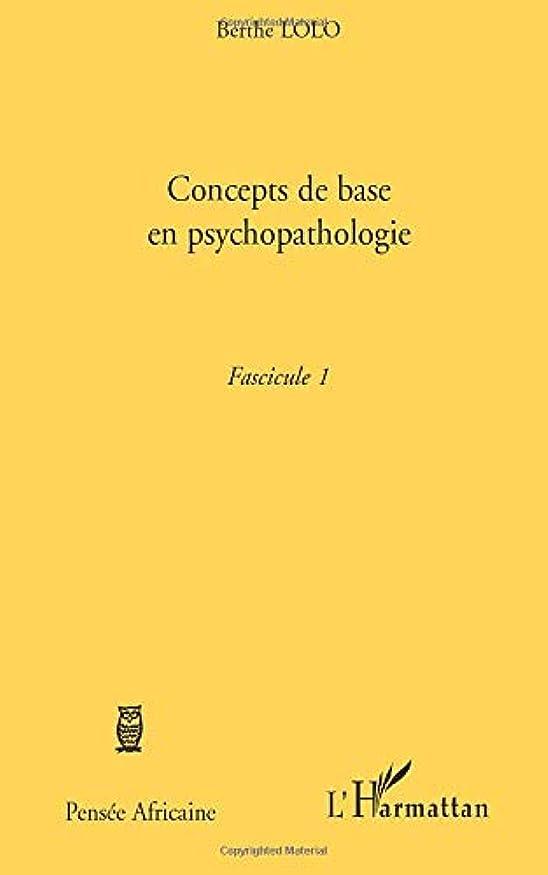 ハント溶かす磁石Concepts de base en psychopathologie: Fascicule 1