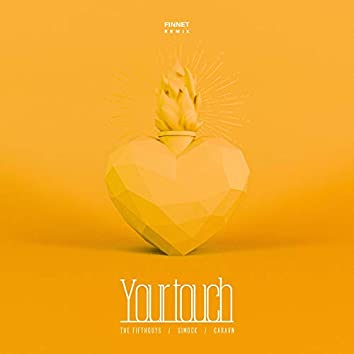 Your Touch (Finnet Remix)