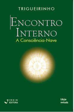 Encontro Interno - A Consciência-nave