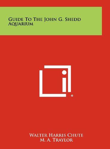 Guide To The John G. Shedd Aquarium