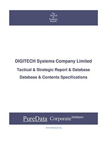 DIGITECH Systems Company Limited: Tactical & Strategic Database Specifications - Korea perspectives (Tactical & Strategic - South Korea Book 25356) (English Edition)