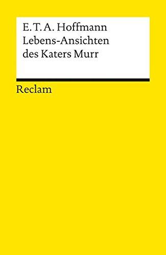 Lebensansichten des Katers Murr (Reclams Universal-Bibliothek)