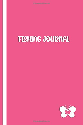 FISHING JOURNAL: Elegant Pink / White Cover with Butterfly- Fisherman Notebook To Track Record Fishing Trip Experiences (Duration Weather Location GPS ... Bait/Lure, Weight Length and Other Notes)