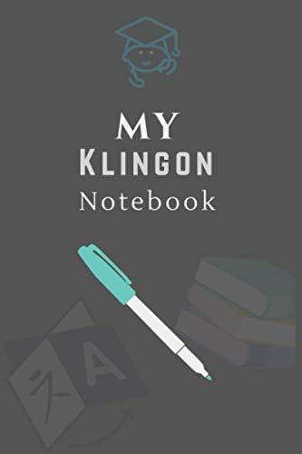 My Klingon Notebook: Learn Klingon Language, Klingon Vocabulary Handwriting Paper Workbook For School, Kids, Student, Teacher