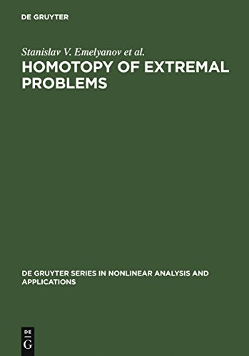 Homotopy of Extremal Problems: Theory and Applications (De Gruyter Series in Nonlinear Analysis and Applications Book 11) (English Edition)
