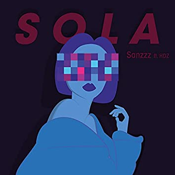 Sola (feat. HDZ & Jcc)