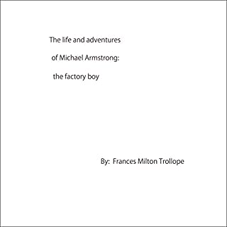 The Life and Adventures of Michael Armstrong: The Factory Boy audiobook cover art