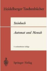 [(Automat und Mensch)] [By (author) Karl Steinbuch] published on (January, 1971) Broché